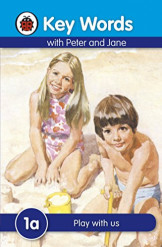 Ladybird Key Words With Peter And Jane (Play With Us) 1A