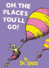 Oh, The Places You ll Go!