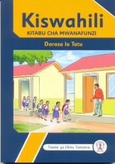 Kiswahili Kitabu cha Mwanafunzi Darasa la 3 - Tie