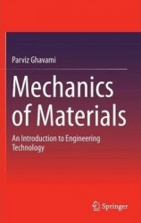 Mechanics of Materials : An Introduction to Engineering Technology