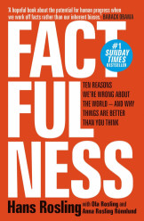Factfulness :Ten Reasons We?re Wrong About the World And Why Things Are Better Than You Think