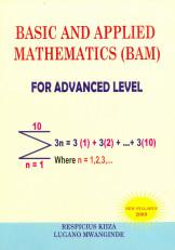 Basic Applied Mathematics (Bam) For Advanced Level
