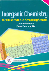 Inorganic Chemistry For Advanced Level Secondary Schools Form 5&6