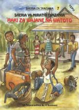 Sheria za Mirathi Tanzania - Haki za Wajane na Watoto