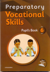 Preparatory Vocational Skills Pupil's Book 6