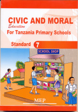 Civic and Moral Education For Tanzania Primary Schools Standard 7 - Mep