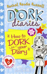 Dork Diaries:How to Dork Your Diary