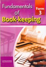Fundamentals of Book Keeping form 3