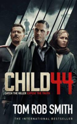 Child 44: Catch the Killer Expose the Truth