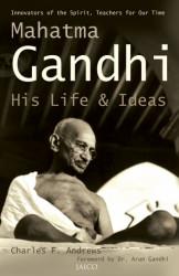 Mahatma Ghandi His Life & Ideas