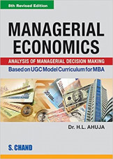 Managerial Economics : Analysis of Managerial Decision Making