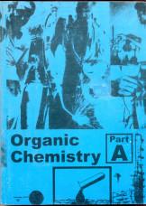 Organic Chemistry Part A