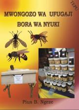 Mwongozo wa Ufugaji Bora wa Nyuki