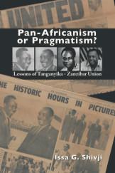 PAN-AFRICANISM OR PRAGMATISM?