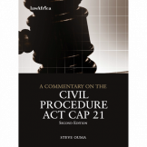A commentary on the Civil Procedure Act CAP 21