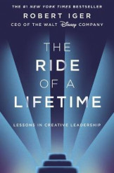 The Ride of a Lifetime : Lessons in Creative Leadership