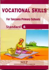 Vocational Skills For Tanzania Primary Schools Std 6 - Mep