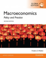Macroeconomics, Global Edition: Policy and Practice Second Edition