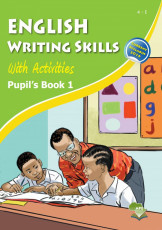 English Writing Skills With Activities Pupil's Book 1