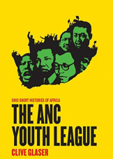 The ANC Youth League (Ohio Short Histories of Africa