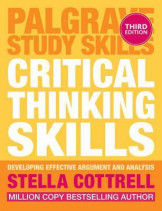 Critical Thinkng Skilss - Effetive Analysis, Argument and Reflection