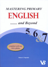 Mastering Primary English and Beyond 5, 6 & 7