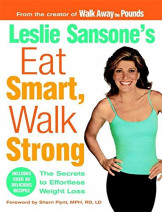 Leslie Sansone's Eat Smart Walk Strong