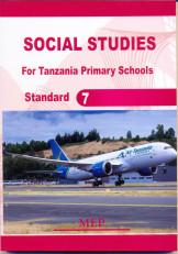 Social Studies For Primary Schools Standard 7 - Mep