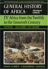 General History Of Africa :Volume IV From Twefth to the Sixteenth Century