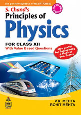 S. Chand's Principles Of Physics For Class Xii