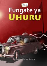 Fungate Ya Uhuru