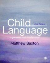 Child Language - Acquisition and Development Second Edition
