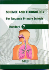 Science and Technology For Tanzania Primary School Standard 7 - Mep