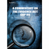 A Commentary on The Evidence Act CAP 80