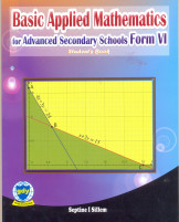 Basic Applied Mathematics for Advanced secondary school form vi