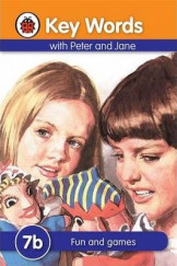 Ladybird Key Words With Peter And Jane (Fun And Games) 7B