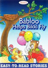 Babloo Helps Bikki Fly