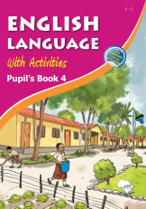 English Language With Activities Pupil's Book 4